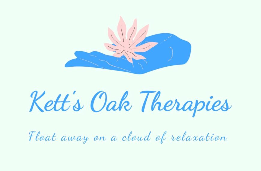 Kett's Oak Therapies: Time For You Is Important